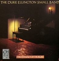 The Duke Ellington Small Bands The Intimacy Of The Blues артикул 5528a.